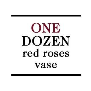 Vase - 1 Dozen Red Roses